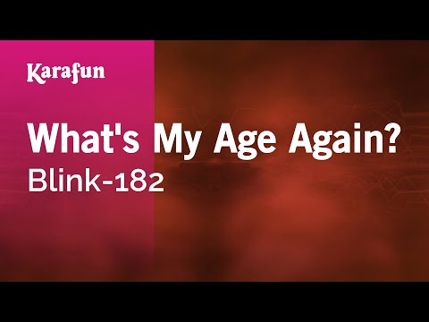 Karaoke What's My Age Again? - Blink-182