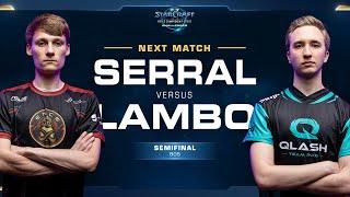 Serral vs Lambo ZvZ - Semifinals - WCS Challenger EU Season 2