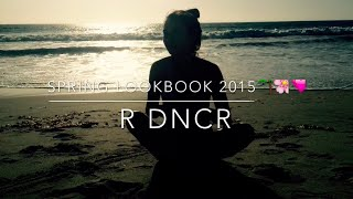 spring lookbook 🌴🌸 || R DNCR