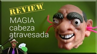 Magia Review: Cabeza Atravesada de Mr Creepy / Magic Review: drilled head