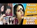 MOM DURING BOARD EXAMS | DEVIL MOM | COMEDY VIDEO || MOHAK MEET || SHWETA