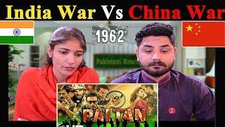 Pakistani Reacts To   Paltan - Official Trailer   Jackie Shroff, Arjun Rampal, Sonu Sood