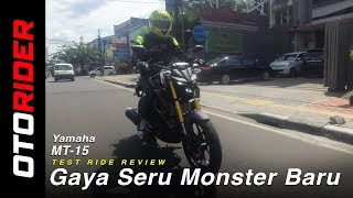 Yamaha MT-15 First Ride Review | OtoRider