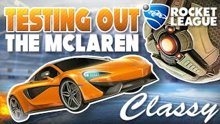 ROCKET LEAGUE | MCLAREN 570S GAMEPLAY | MY FAVORITE DLC CAR