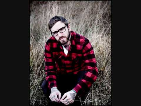Dallas Green (City and Colour) - What Makes a Man with Lyrics
