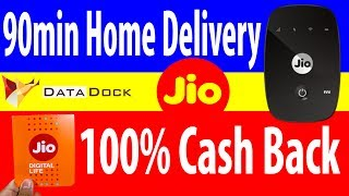 Reliance Jio Offering 100% Cash Back + Jiofi & 4G SIM Home Delivery In 90min | Data Dock
