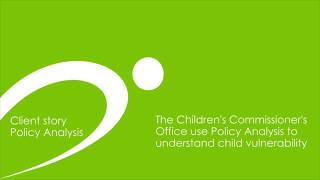 Children's Commissioner's Office Client Story: Policy Analysis