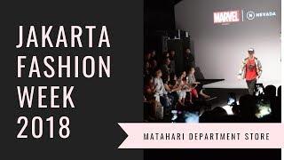 Jakarta Fashion Week 2018 Fashion Tent   Matahari Department Store