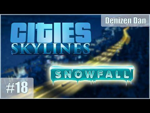 [Unique Buildings] Cities: Skylines - Snowfall - Gameplay - Part 18