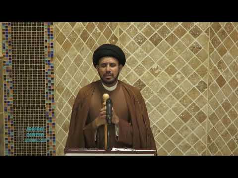 "Jumah Khutbah ""Traits of the Awaiters of Imam e Zamana (a.s.) "" 05/04/2018 Maulana Syed Hussain Ali"
