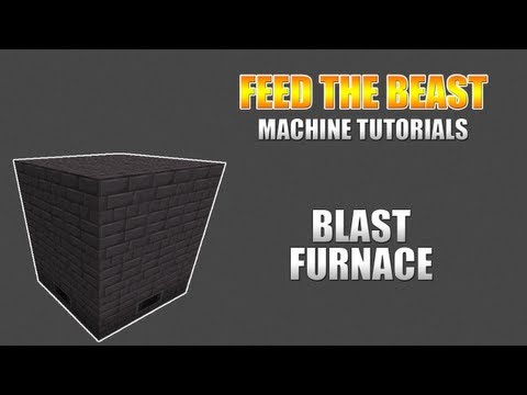 Feed The Beast :: Machine Tutorials :: Blast Furnace