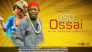 Oso Ossai Nigerian Igbo Movie [Part 1] - Sequel to Saint Ossai