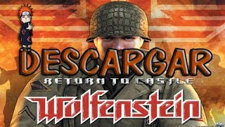 Descargar Return To Castle Wolfenstein - Portable, Full, En Español 1 LINK (Loquendo)