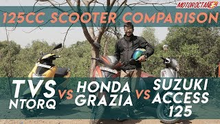 TVS NTorq vs Suzuki Access vs Honda Grazia Comparison in Hindi | MotorOctane