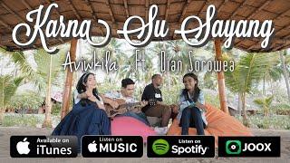 KARNA SU SAYANG - AVIWKILA & DIAN SOROWEA (Acoustic Version)