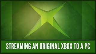 How to Play an Original Xbox on Other Devices
