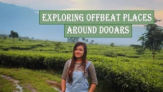 Exploring Offbeat Places Around Dooars | Jhalong | Bindu | Rocky Islands | Suntalekhola | Samsing