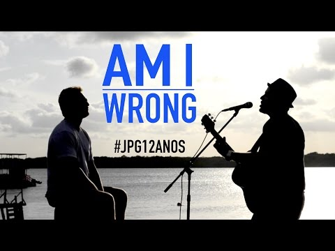 """Am I Wrong"" Nico & Vinz (JPG COVER)  #JPG12ANOS thumbnail"