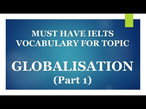 download lagu Must Have Ielts Band Vocabulary For Topic Globalisation  gratis