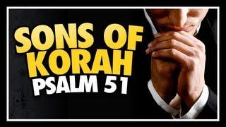 Watch Sons Of Korah Psalm 51 a Broken Spirit And A Contrite Heart video