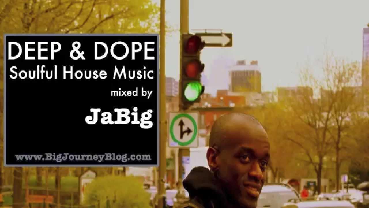 Soul deep house music dj mix by jabig deep dope soulful for Deep house music mix