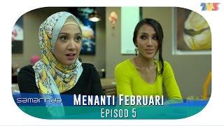 Samarinda   Menanti Februari   Episode 5