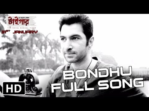 The Royal Bengal Tiger | Bondhu Full Song Hd | Jeet, Abir Chaterjee, Priyanka Sarkar & Shraddha Das video