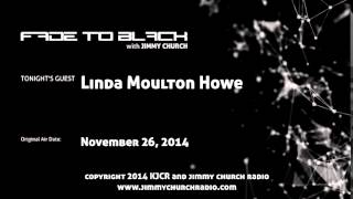 Ep.165 FADE to BLACK Jimmy Church w/ Linda Moulton Howe, Doug Aldrich, THE Interview LIVE on air