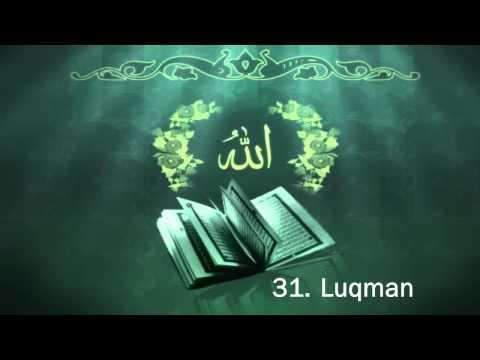 Surah 31. Luqman - Sheikh Maher Al Muaiqly