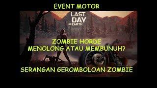 """Even Motor""""Zombie Horde"""" Membantu Atau Membunuh? LDOE"""