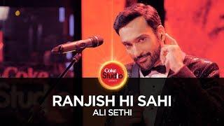 download lagu Ali Sethi, Ranjish Hi Sahi, Coke Studio Season 10, gratis