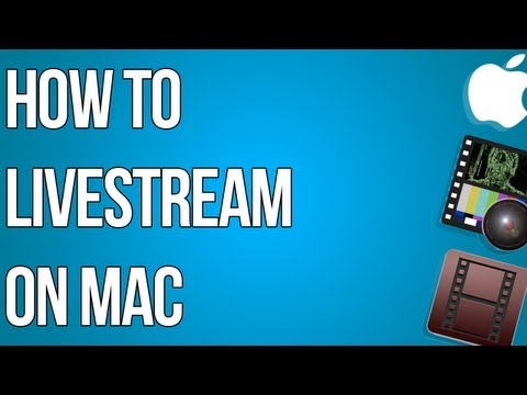 How to Livestreaming to Twitch.tv (Mac)