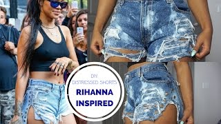RIHANNA INSPIRED DISTRESSED SHORTS | DIY BLEACH DISTRESSED SHORTS