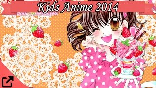 Top 10 Kids Anime 2014 (All the Time) ??????