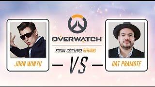 Overwatch Social Challenge Returns Match 1 [John Winyu VS Oat Pramote]