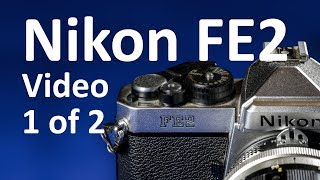 Nikon FE2 Instructions Video Manual 1 of 2