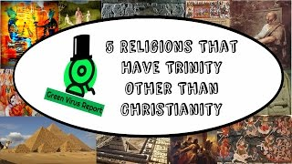 Download Lagu 5 Religions That Have Trinity Other Than Christianity Gratis STAFABAND