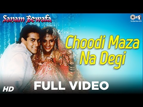 Chudi Maza Na Degi - Sanam Bewafa - Salman Khan & Kanchan - Full Song video