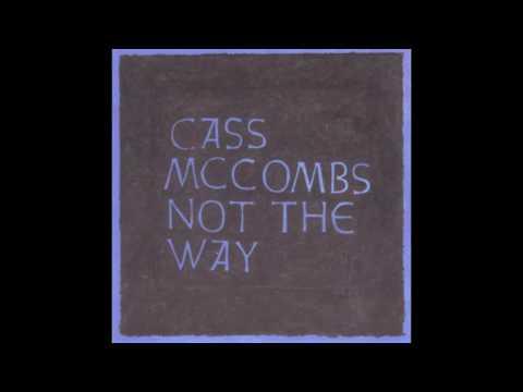 Cass Mccombs - Nobodys Nixon