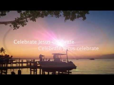 Celebrate Jesus (with Lyrics) - Don Moen - Easter Song video