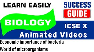 ICSE IX BIOLOGY Economic importance of bacteria-1- World of microorganisms by Success Guide