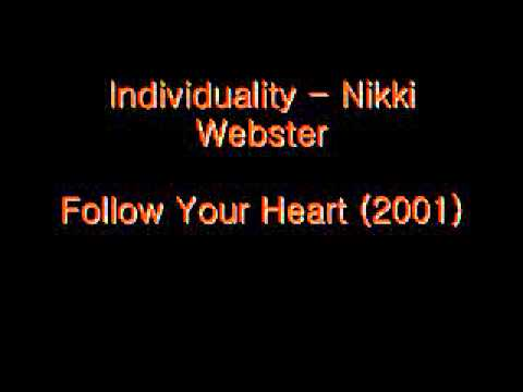 Individuality - Nikki Webster (Follow Your Heart)