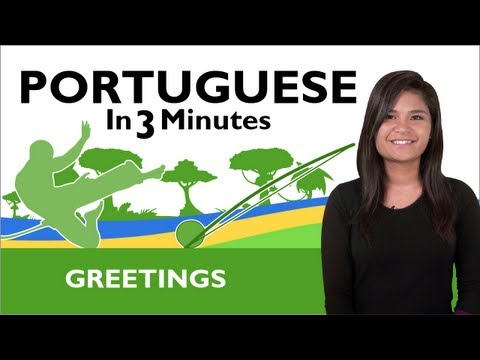 Learn  Brazilian Portuguese - How to Greet People in Brazilian Portuguese