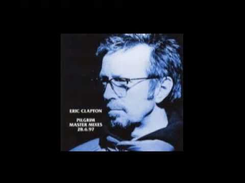 Clapton, Eric - Needs His Woman