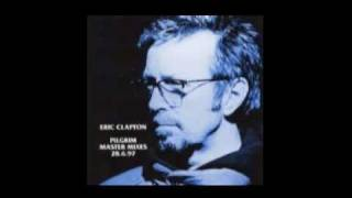 Watch Eric Clapton Needs His Woman video