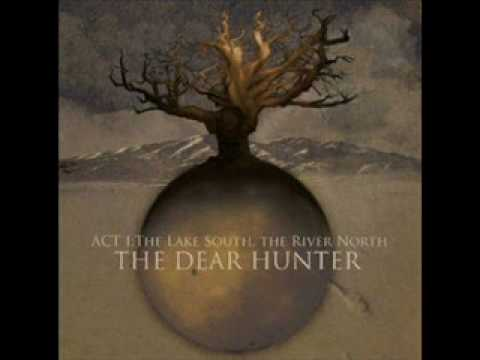 The Dear Hunter - His Hands Matched His Tongue
