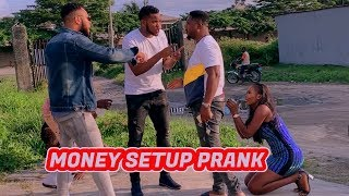MONEY SET UP PRANK