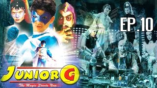 JUNIOR G Ep. 10 | Kids Fantasy Serial (2016) | Superhero Tv Serial For Kids