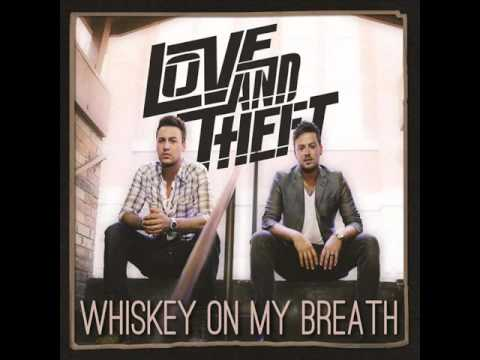 Love And Theft - Cant Stop Smiling