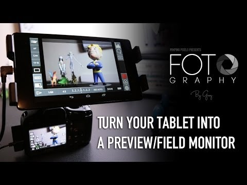 Turn your Tablet into a Preview / Field Monitor with DSLR Controller for Android